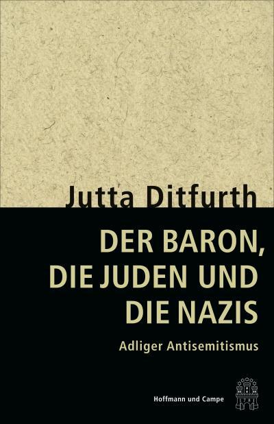 Der Baron, die Juden und die Nazis