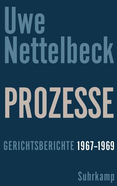 Prozesse: Gerichtsberichte 1967-1969