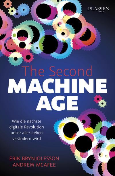the-second-machine-age-wie-die-nachste-digitale-revolution-unser-aller-leben-verandern-wird