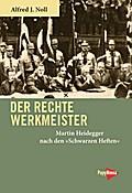 Der rechte Werkmeister: Martin Heidegger nach ...