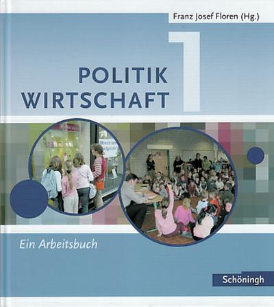 floren-u-a-politik-wirtschaft-fur-realschulen-in-nordrhein-westfalen-band-1-5-6-schuljahr-