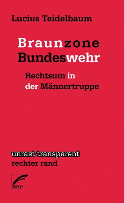 Braunzone Bundeswehr: Rechtsum in der Männertruppe