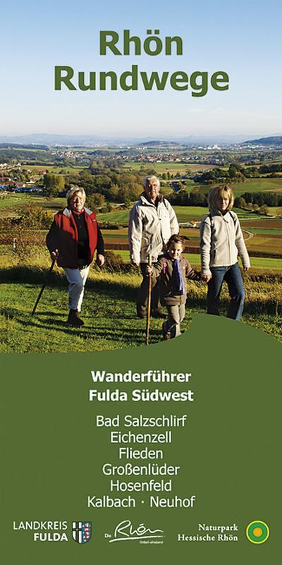 rhon-rundweg-wanderfuhrer-fulda-sudwest-die-70-rundwandertouren-der-orten-bad-salzschlirf-eichenze