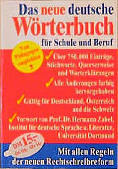 neues-deutsches-worterbuch-fur-schule-und-beruf-neue-rechtschreibung