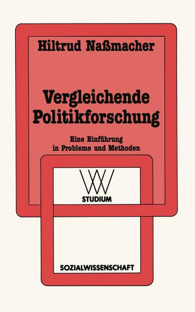 vergleichende-politikforschung-eine-einfuhrung-in-probleme-und-methoden-wv-studium-german-editio