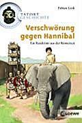 Verschwörung gegen Hannibal (Tatort Geschicht ...