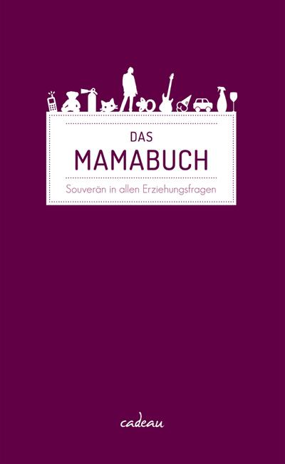 das-mamabuch-souveran-in-allen-erziehungsfragen