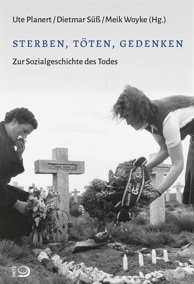 sterben-toten-gedenken-zur-sozialgeschichte-des-todes-einzelveroffentlichungen-aus-dem-archiv-fu