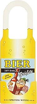 Bier ist Das Größte