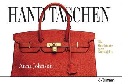 Handtaschen: Die Geschichte eines Kultobjekts
