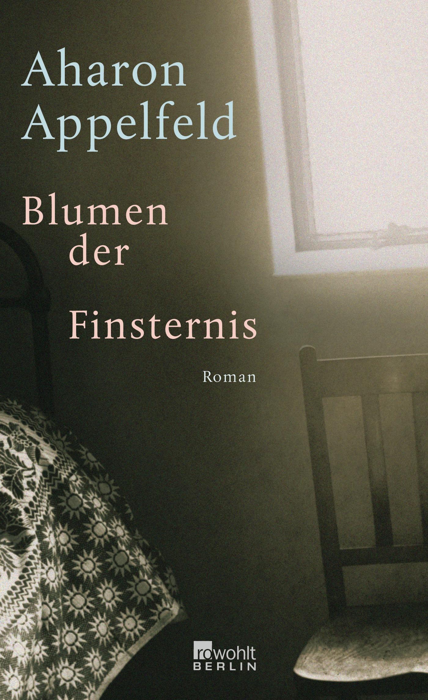 Aharon-Appelfeld-Blumen-der-Finsternis9783871345852
