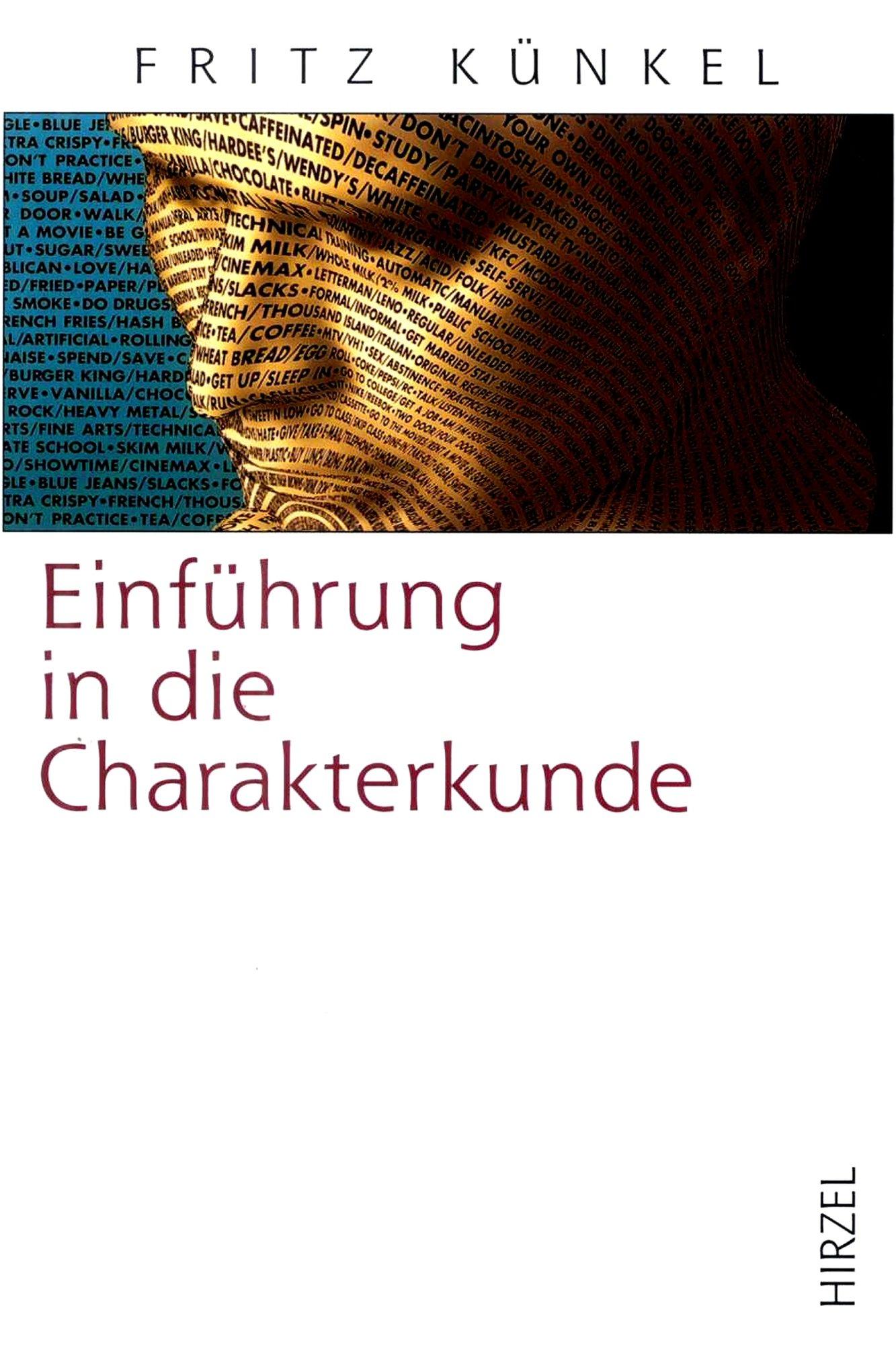 Einfuehrung-in-die-Charakterkunde-Fritz-Kuenkel