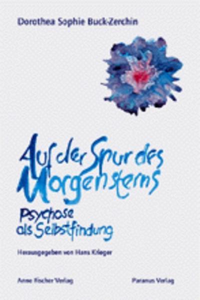 auf-der-spur-des-morgensterns-psychose-als-selbstfindung, 15.21 EUR @ rheinberg