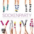 Sockenparty: Weil selbst gestrickte Socken ro ...