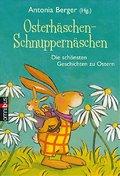 Osterhäschen-Schnuppernäschen; Die schönsten  ...