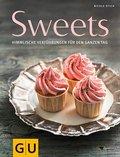 Sweets: Himmlische Verführungen für den ganze ...