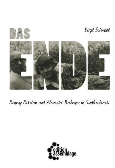Das Ende: Emmy Eckstein und Alexander Berkman in Südfrankreich