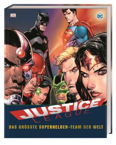DC Justice League  Das größte Superhelden-Team der Welt  Deutsch  Über 1.000 farbige Abbildungen