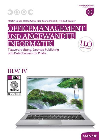 officemanagement-und-angewandte-informatik-hlw-iv-textverarbeitung-desktop-publishing-und-datenban