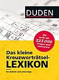Duden - Das kleine Kreuzworträtsel-Lexikon; F ...