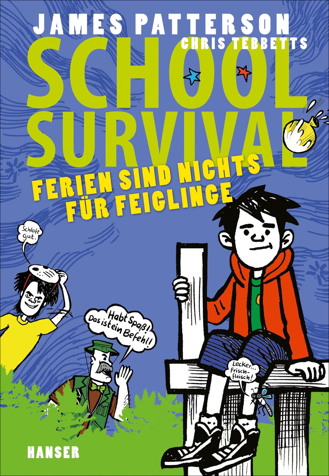 NEU School Survival - Ferien sind nichts für Feiglinge James Patterson 250871