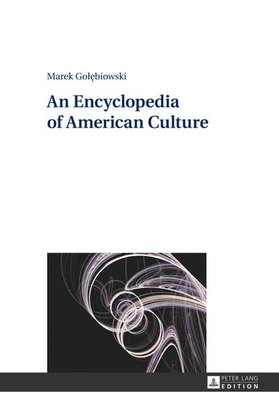 an-encyclopedia-of-american-culture