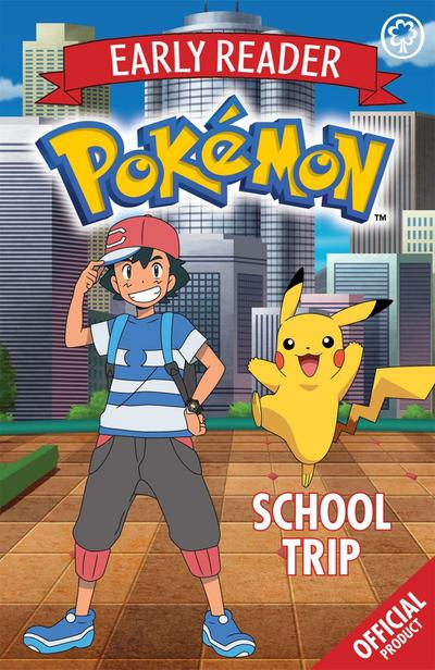 Official Pokemon Early Reader: School Trip