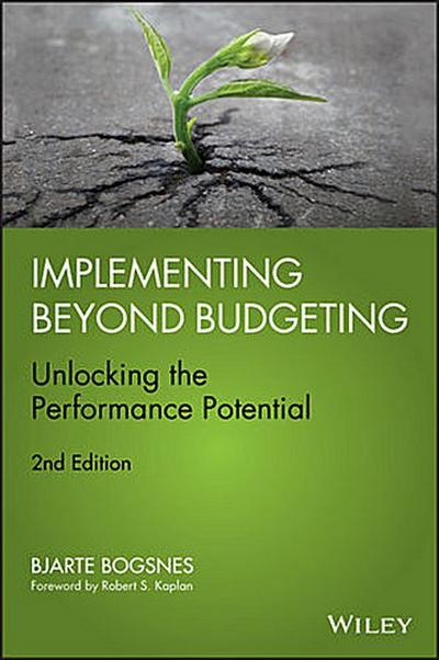 implementing-beyond-budgeting-unlocking-the-performance-potential-wiley-corporate-f-a-hardcover-