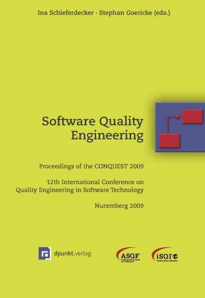 software-quality-engineering-proceedings-of-the-conquest-2009-12th-international-conference-on-qual