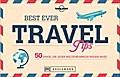 Best Ever Travel Tips: 50 Dinge, die jeder We ...