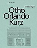 Otho Orlando Kurz