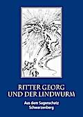 Ritter Georg und der Lindwurm