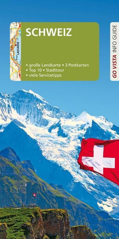 go-vista-reisefuhrer-schweiz-mit-faltkarte-und-3-postkarten-go-vista-info-guide-