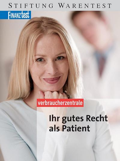 ihr-gutes-recht-als-patient-mit-zahlreichen-musterbriefen-checklisten-und-urteilen