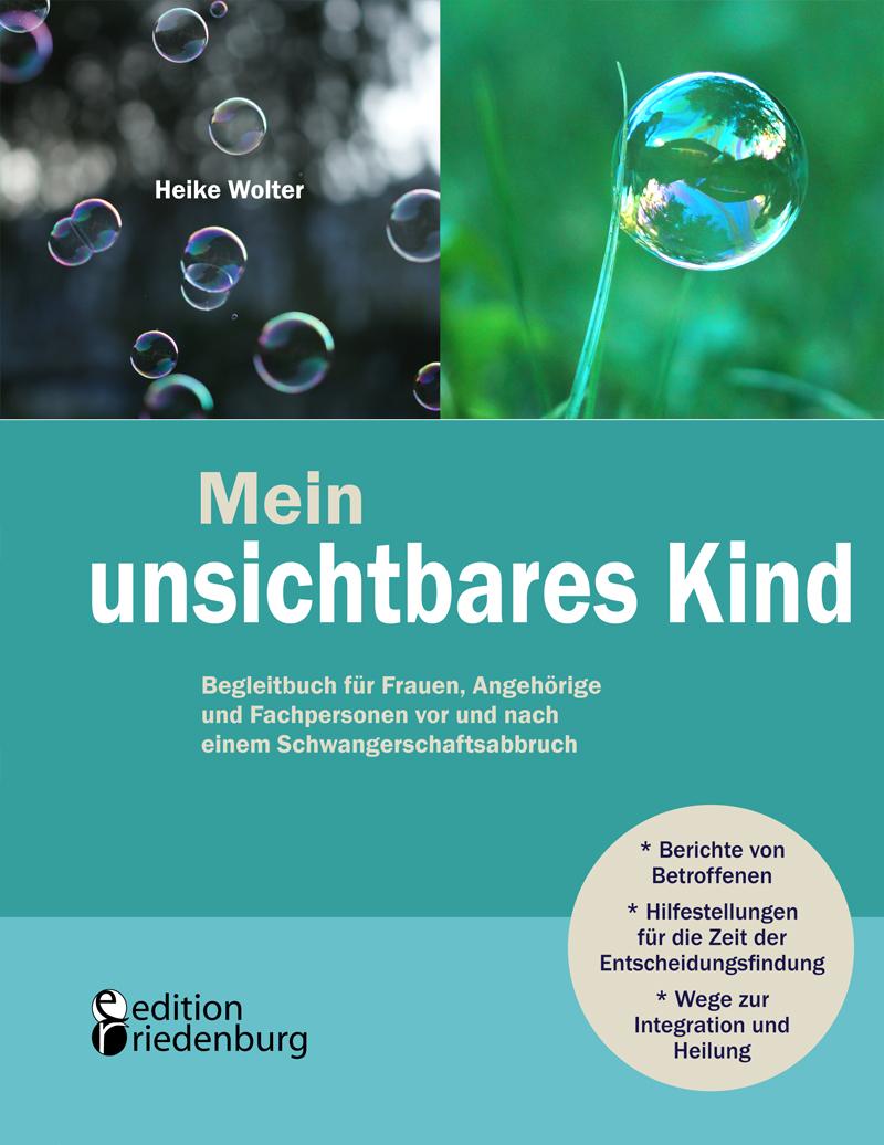 Mein-unsichtbares-Kind-Begleitbuch-fuer-Frauen-Angehoerige-und-Fachpersone