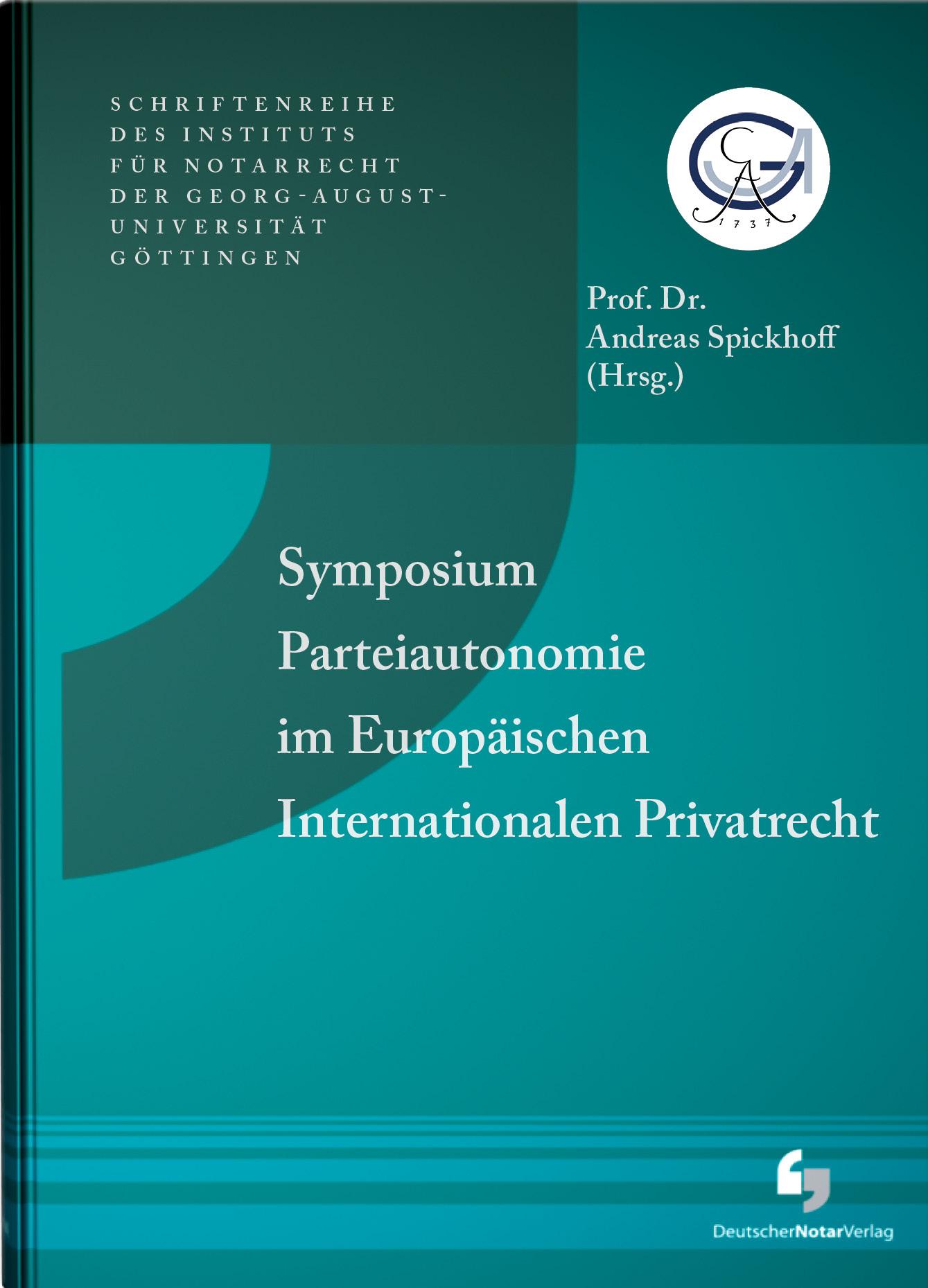 Symposium-Parteiautonomie-im-Europaeischen-Internationalen-Privatrecht-Andr