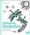 Meditative Zendoodles; für entspannende Zeich ...