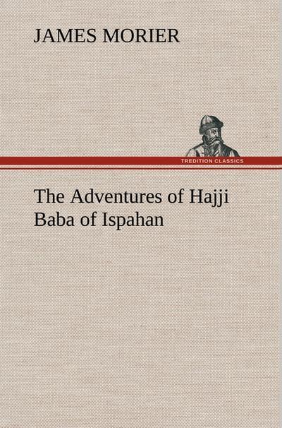 the-adventures-of-hajji-baba-of-ispahan