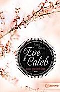 Eve & Caleb - In der gelobten Stadt