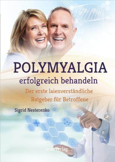 polymyalgia-erfolgreich-behandeln-der-erste-laienverstandliche-ratgeber-fur-betroffene