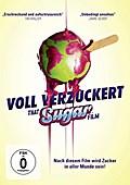 Voll verzuckert - That Sugar Film