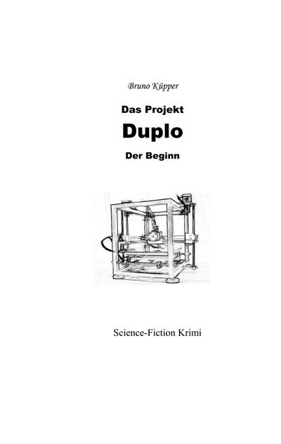 Das Projekt Duplo