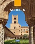 DuMont Reise-Bildband Sizilien: Natur, Kultur ...