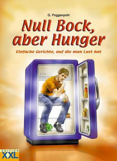 null-bock-aber-hunger-einfache-gerichte-auf-die-man-lust-hat