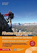 Klettersteigführer Dolomiten - Südtirol – Gardasee