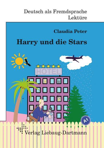harry-und-die-stars-a1-roman-mit-ubungen-fur-jugendliche-und-erwachsene-deutsch-lesen-und-lernen