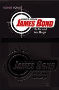 Young James Bond - Der Tod kennt kein Morgen   ; Aus d. Engl. v. Schroeer, Silvia; Deutsch;  -