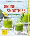 Grüne Smoothies: Vitalstoff-Power aus dem Mix ...