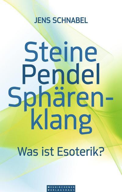 steine-pendel-spharenklang-was-ist-esoterik-