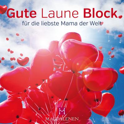 gute-laune-block-fur-die-liebste-mama-der-welt